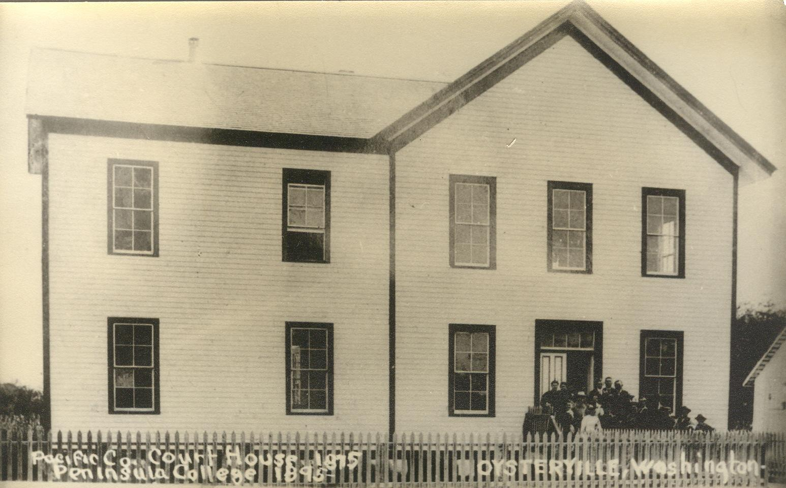 Pacific County Courthouse in Oysterville 1890