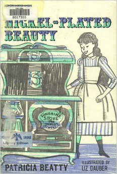 The Nickle Plated Beauty by Patricia Beatty