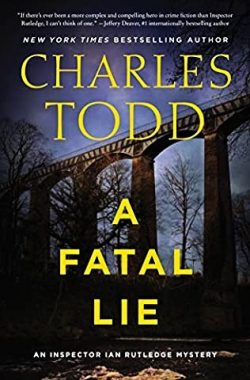 The most recent Charles Todd book in the Ian Rutledge Series
